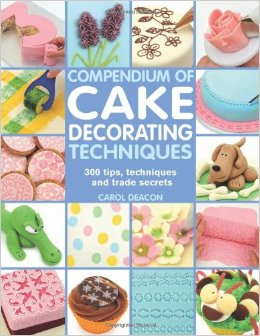 Cake book by Carol Deacon